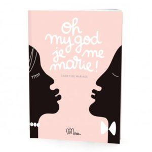 oh-my-god-je-me-marie-cahier-de-mariage